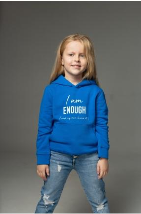 Hanorac albastru I am enough (and my mom knows it)