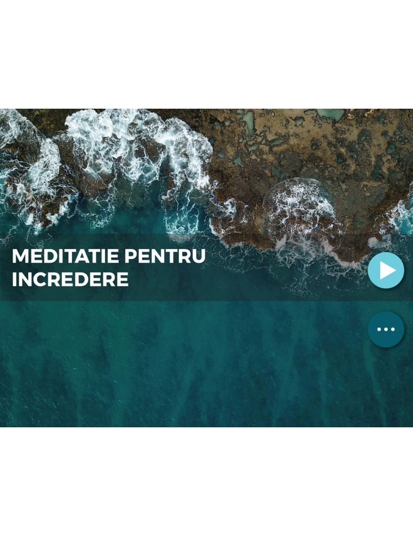 Meditatie pentru incredere