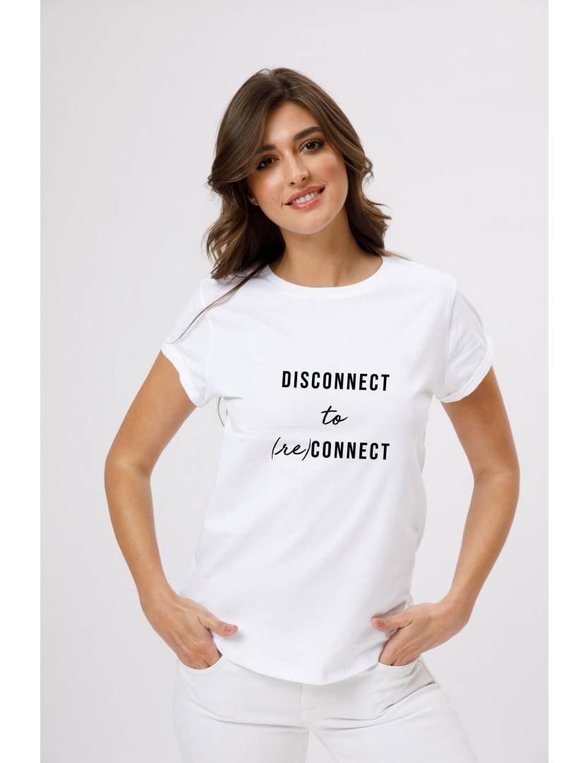 Tricou din bumbac organic Disconnect to reconnect