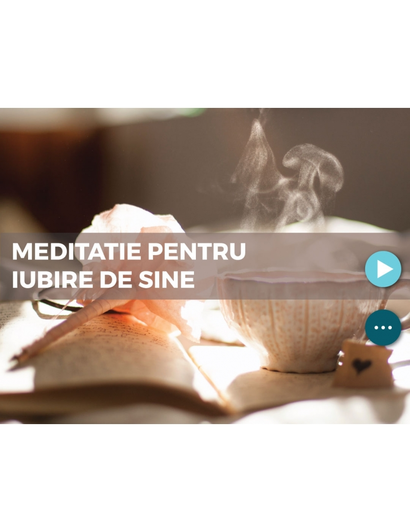 Meditatie pentru iubire de sine