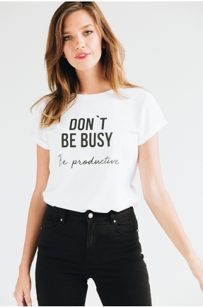 Tricou din bumbac organic Don't be busy, be productive